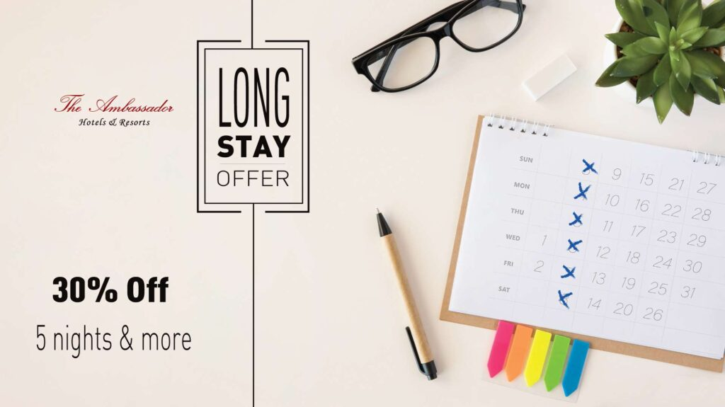 Long Stay offer 1920X1080pix - The Ambassador | Heritage Hotels in Mumbai, Aurangabad, Chennai - Offers & Packages