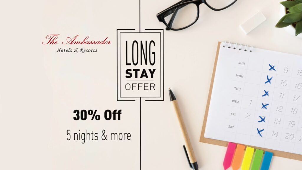 long stay offer - The Ambassador | Heritage Hotels in Mumbai, Aurangabad, Chennai - Long Stay Offer