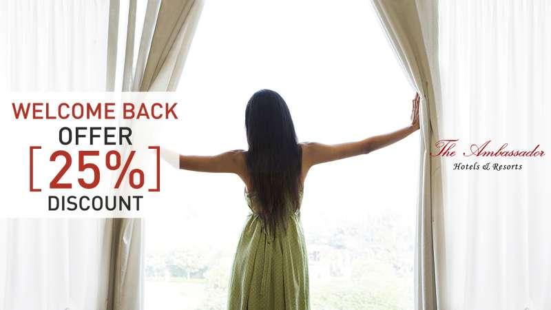 welcome back offer 800 - The Ambassador | Heritage Hotels in Mumbai, Aurangabad, Chennai - Ambassador Hotels